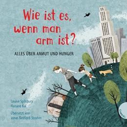 Abbildung von Spilsbury | Weltkugel 1: Wie ist es, wenn man arm ist? | 1. Auflage | 2018 | beck-shop.de