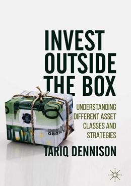 Abbildung von Dennison | Invest Outside the Box | 1. Auflage | 2018 | beck-shop.de