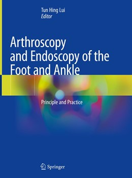 Abbildung von Lui   Arthroscopy and Endoscopy of the Foot and Ankle   1. Auflage   2019   beck-shop.de