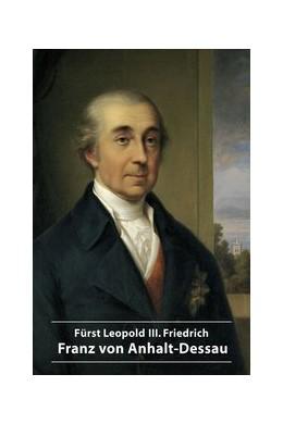 Abbildung von Hirsch   Fürst Leopold III. Friedrich Franz von Anhalt-Dessau   2017   561