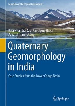 Abbildung von Das / Ghosh   Quaternary Geomorphology in India   1. Auflage   2018   beck-shop.de