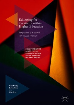 Abbildung von McIntyre / Fulton / Paton | Educating for Creativity within Higher Education | 1st ed. 2018 | 2018 | Integration of Research into M...