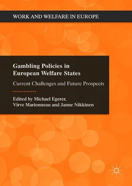 Abbildung von Egerer / Marionneau | Gambling Policies in European Welfare States | 1. Auflage | 2018 | beck-shop.de