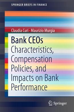 Abbildung von Curi / Murgia | Bank CEOs | 1. Auflage | 2018 | beck-shop.de