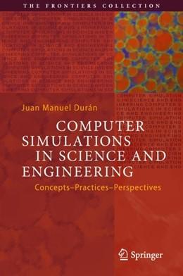 Abbildung von Durán | Computer Simulations in Science and Engineering | 1. Auflage | 2018 | beck-shop.de