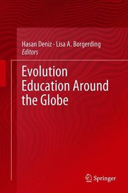 Abbildung von Deniz / Borgerding   Evolution Education Around the Globe   1. Auflage   2018   beck-shop.de