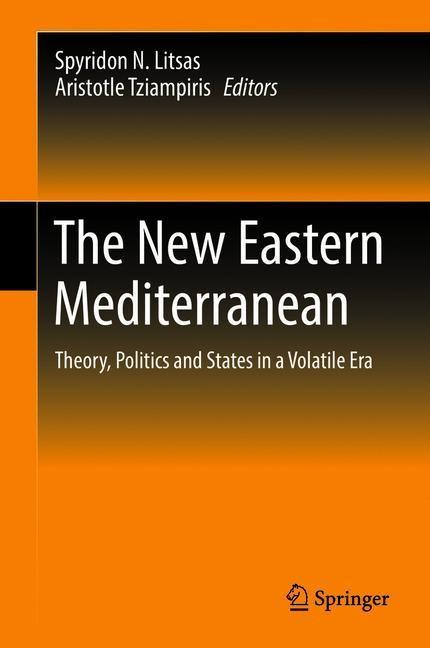 The New Eastern Mediterranean | Litsas / Tziampiris | 1st ed. 2019, 2018 | Buch (Cover)