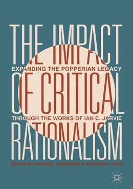 Abbildung von Sassower / Laor | The Impact of Critical Rationalism | 1st ed. 2019 | 2018 | Expanding the Popperian Legacy...
