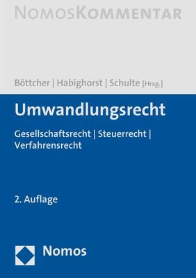 Umwandlungsrecht | Böttcher / Habighorst / Schulte (Hrsg.) | 2. Auflage, 2019 | Buch (Cover)