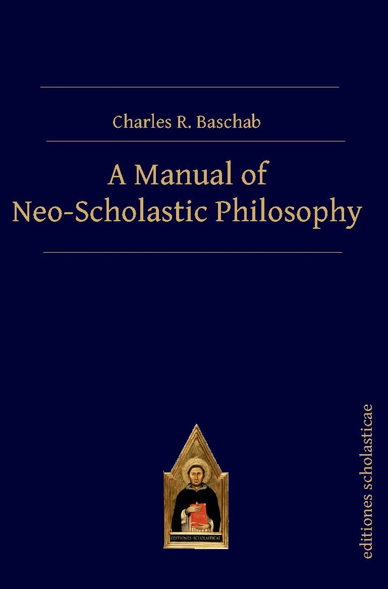 A Manual of Neo-Scholastic Philosophy, 2018 | Buch (Cover)
