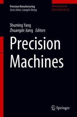 Abbildung von Yang / Jiang   Precision Machines   1st ed. 2020   2020