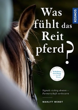 Abbildung von Wendt | Was fühlt das Reitpferd? | 2018 | Signale richtig deuten - Partn...