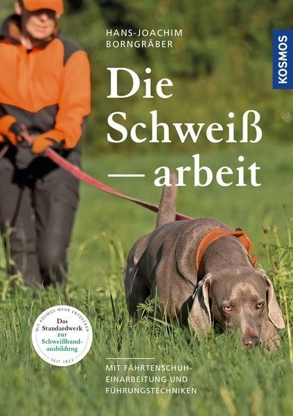 Die Schweißarbeit | Borngräber | 3. Auflage, 2018 | Buch (Cover)