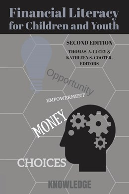Abbildung von Lucey / Cooter | Financial Literacy for Children and Youth, Second Edition | 1. Auflage | 2018 | beck-shop.de
