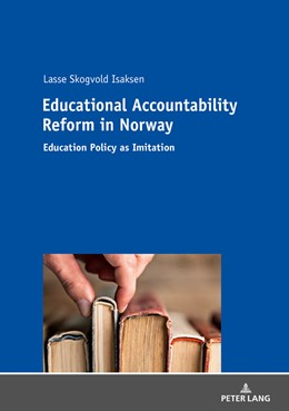 Abbildung von Isaksen | Educational Accountability Reform in Norway | 1. Auflage | 2018 | beck-shop.de