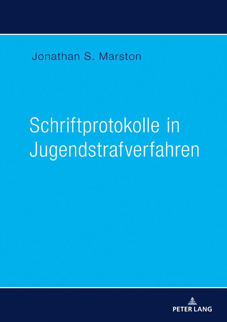 Schriftprotokolle in Jugendstrafverfahren | Marston, 2018 | Buch (Cover)