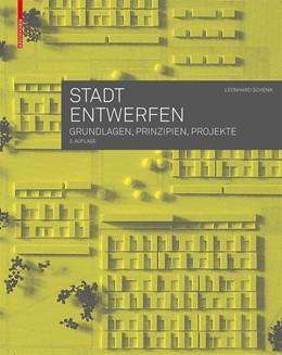 Abbildung von Stadt entwerfen | 2. Auflage | 2018 | beck-shop.de