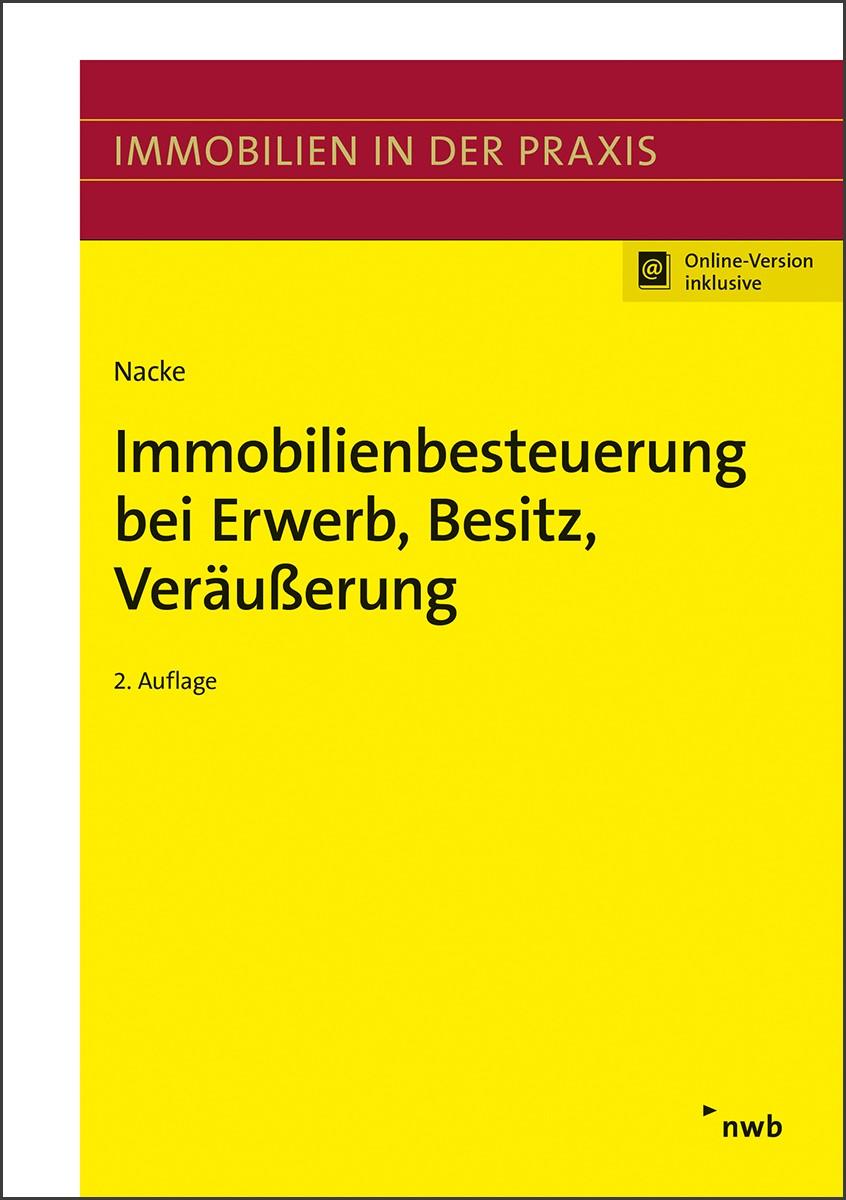 Abbildung von Nacke | Immobilienbesteuerung bei Erwerb, Besitz, Veräußerung | 2., überarbeitete Auflage | 2019