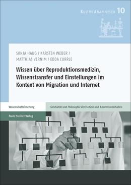 Abbildung von Haug / Weber   Wissen über Reproduktionsmedizin, Wissenstransfer und Einstellungen im Kontext von Migration und Internet   1. Auflage   2018   beck-shop.de