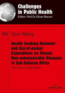Abbildung von Wang | Health Seeking Behavior and Out-of-Pocket Expenditure on Chronic Non-communicable Diseases in Sub-Saharan Africa | 1. Auflage | 2018 | 66 | beck-shop.de