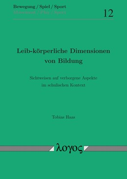 Abbildung von Haas   Leib-körperliche Dimensionen von Bildung   1. Auflage   2018   12   beck-shop.de