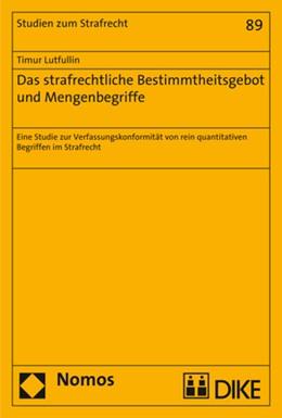 Abbildung von Lutfullin | Das strafrechtliche Bestimmtheitsgebot und Mengenbegriffe | 1. Auflage | 2018 | 89 | beck-shop.de