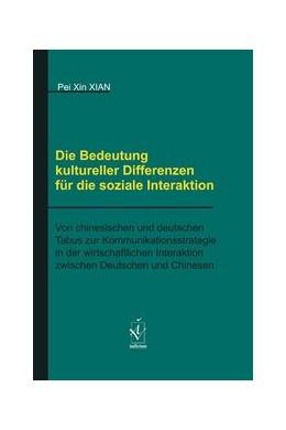 Abbildung von Xian | Die Bedeutung kultureller Differenzen für die soziale Interaktion | 2018 | Von chinesischen und deutschen...