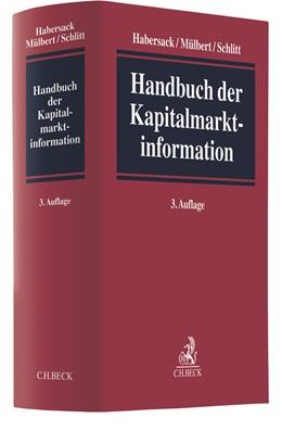Abbildung von Habersack / Mülbert | Handbuch der Kapitalmarktinformation | 3. Auflage | 2020 | beck-shop.de