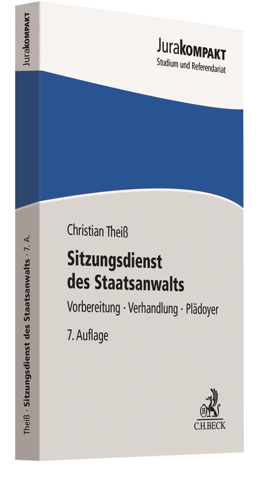 Sitzungsdienst des Staatsanwalts | Theiß | 7. Auflage, 2018 | Buch (Cover)