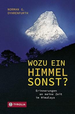 Abbildung von Dyhrenfurth | Wozu ein Himmel sonst? | 1. Auflage | 2018 | beck-shop.de