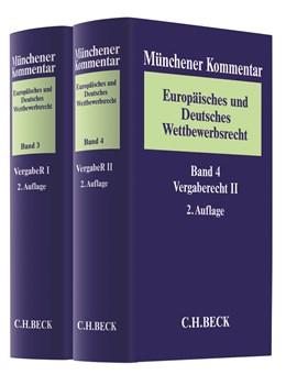 Abbildung von Münchener Kommentar Europäisches und Deutsches Wettbewerbsrecht: Band 3: Vergaberecht I / Band 4: Vergaberecht II, Einleitung Bauwerkvertragsrecht und VOB/A, VSVgV | 2. Auflage | 2019