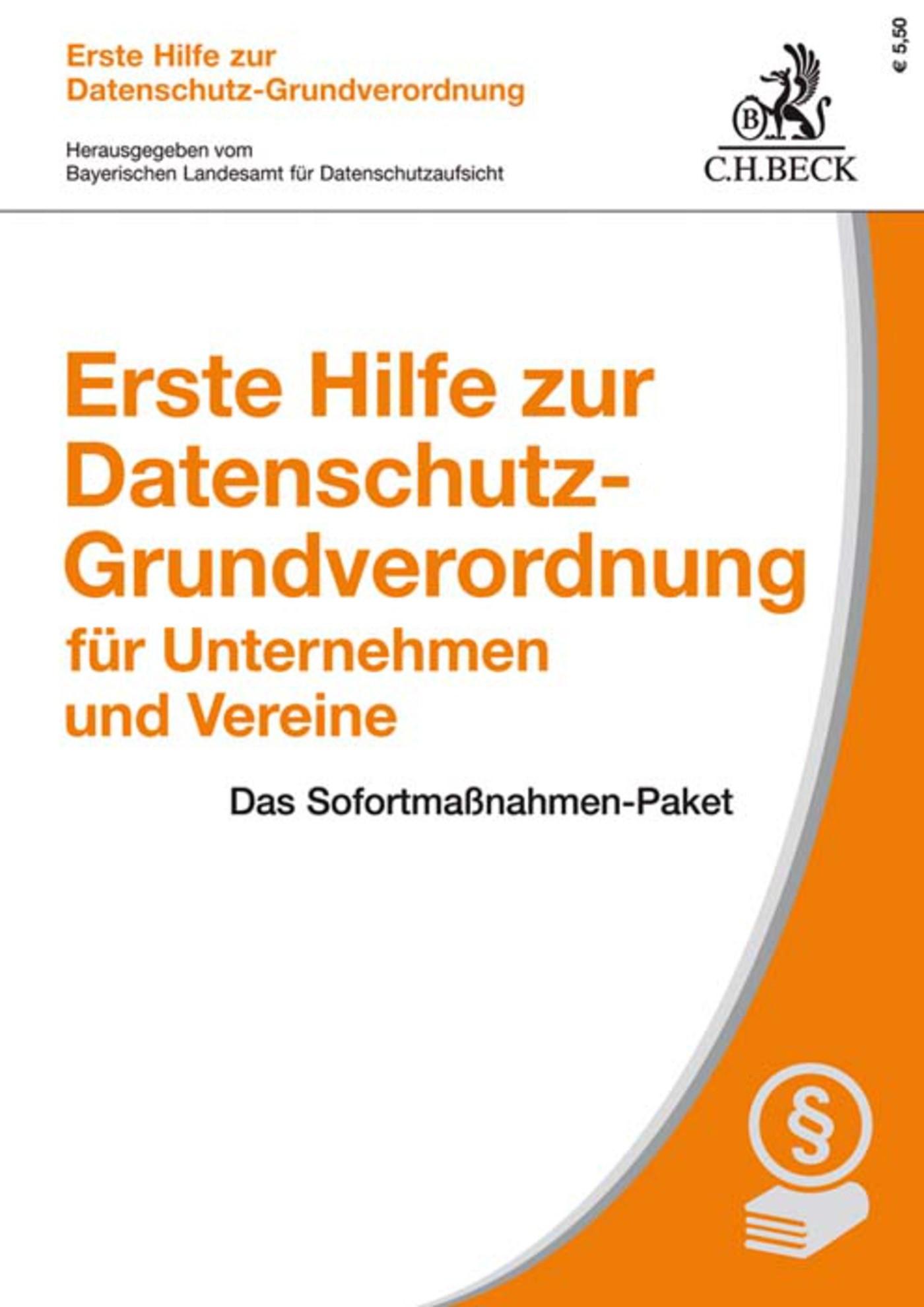 Erste Hilfe zur Datenschutz-Grundverordnung für Unternehmen und Vereine | Bayerischen Landesamt für Datenschutzaufsicht, 2018 | eBook (Cover)