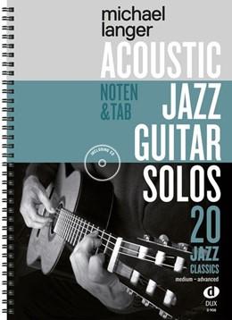 Abbildung von Acoustic Jazz Guitar Solos   2018   20 Jazz Classics in Noten und ...