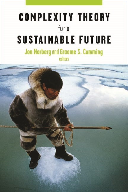 Abbildung von Norberg / Cumming | Complexity Theory for a Sustainable Future | 2008
