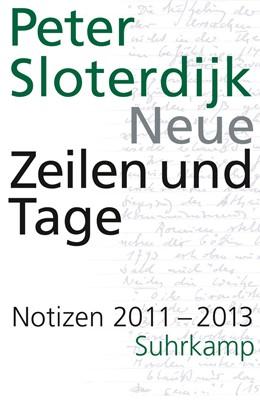 Abbildung von Sloterdijk   Neue Zeilen und Tage   1. Auflage   2018   beck-shop.de