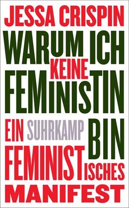 Abbildung von Crispin | Warum ich keine Feministin bin | 1. Auflage | 2018 | beck-shop.de