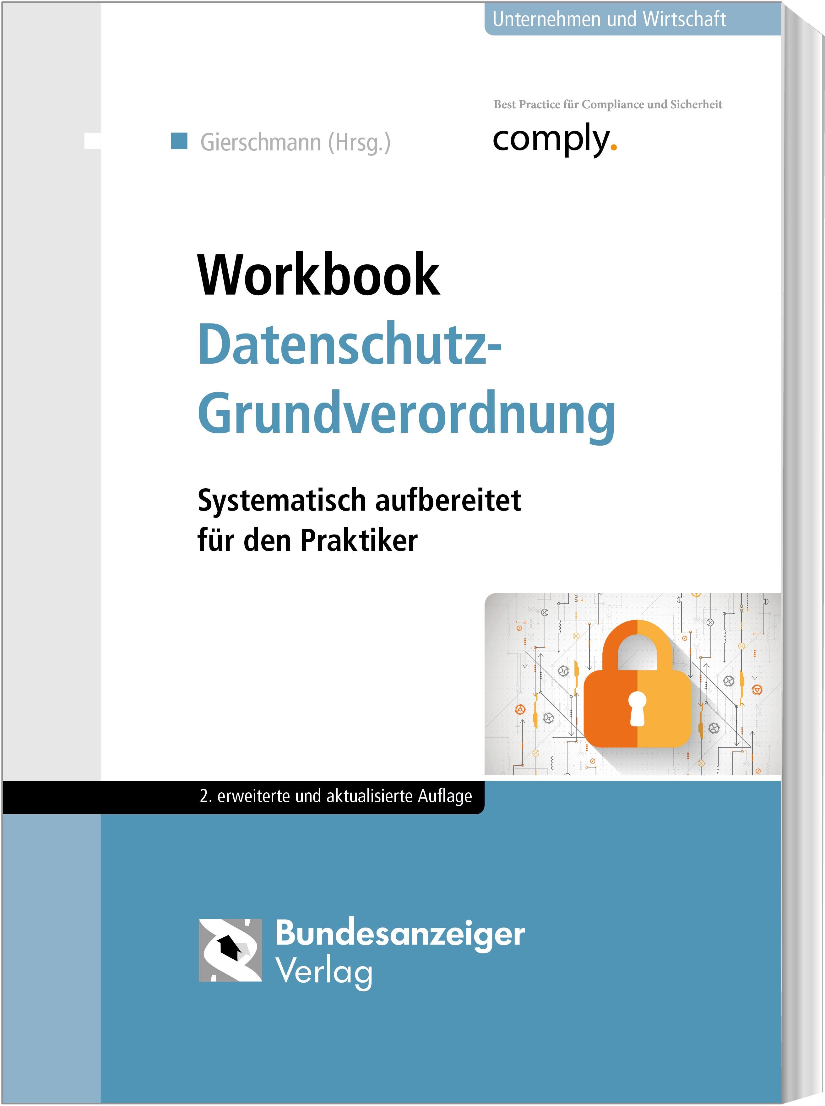 Workbook Datenschutz-Grundverordnung | Gierschmann (Hrsg.) | 2., erweiterte und aktualisierte Auflage, 2018 | Buch (Cover)