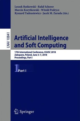 Abbildung von Rutkowski / Scherer | Artificial Intelligence and Soft Computing | 1. Auflage | 2018 | 10841 | beck-shop.de