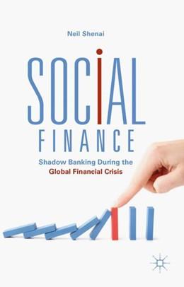 Abbildung von Shenai | Social Finance | 1. Auflage | 2018 | beck-shop.de