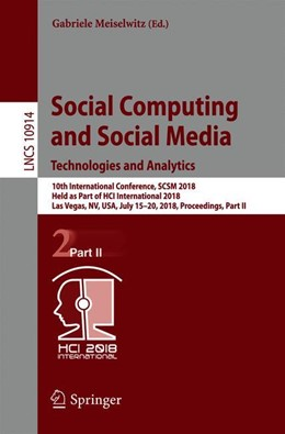Abbildung von Meiselwitz   Social Computing and Social Media. Technologies and Analytics   1st ed. 2018   2018   10th International Conference,...   10914
