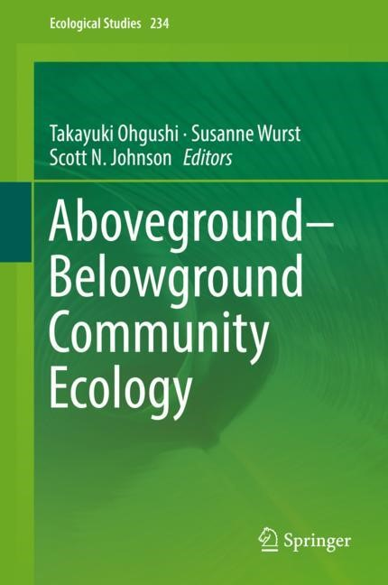 Aboveground–Belowground Community Ecology | Ohgushi / Wurst / Johnson | 1st ed. 2018, 2018 | Buch (Cover)