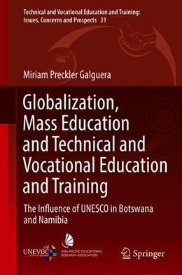 Abbildung von Preckler Galguera | Globalization, Mass Education and Technical and Vocational Education and Training | 1st ed. 2018 | 2018 | The Influence of UNESCO in Bot... | 31