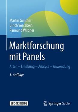 Abbildung von Günther / Vossebein | Marktforschung mit Panels | 3. Auflage | 2018 | beck-shop.de