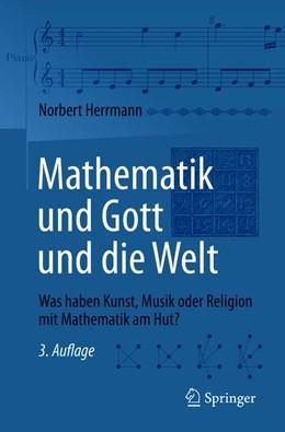 Abbildung von Herrmann | Mathematik und Gott und die Welt | 3. Auflage | 2018 | beck-shop.de