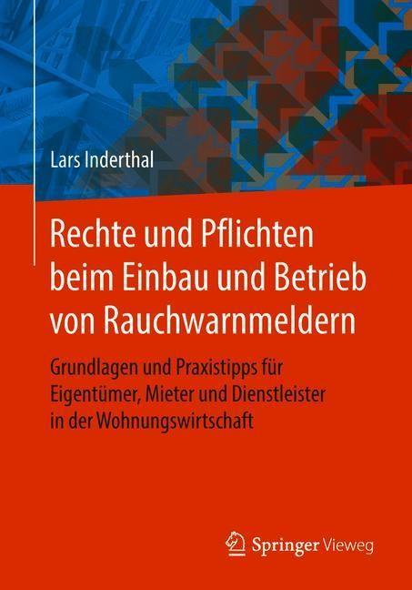 Rechte und Pflichten beim Einbau und Betrieb von Rauchwarnmeldern | Inderthal, 2018 | Buch (Cover)