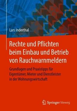 Abbildung von Inderthal | Rechte und Pflichten beim Einbau und Betrieb von Rauchwarnmeldern | 1. Auflage | 2018 | beck-shop.de