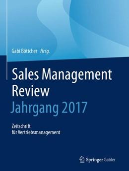 Abbildung von Böttcher | Sales Management Review - Jahrgang 2017 | 2018 | Zeitschrift für Vertriebsmanag...