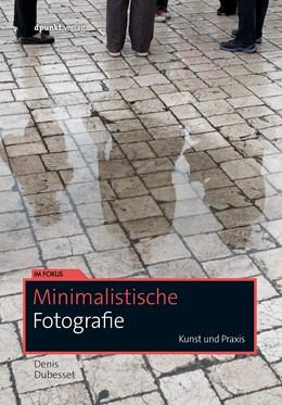 Abbildung von Dubesset | Minimalistische Fotografie | 1. Auflage | 2018 | beck-shop.de