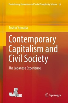 Abbildung von Yamada | Contemporary Capitalism and Civil Society | 1st ed. 2018 | 2018 | The Japanese Experience | 14