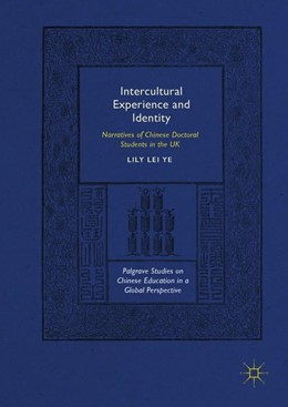 Abbildung von Ye | Intercultural Experience and Identity | 1st ed. 2018 | 2018 | Narratives of Chinese Doctoral...